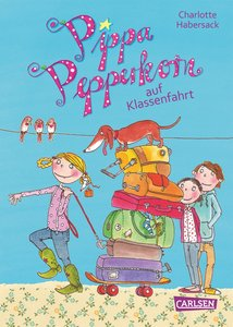 Pippa Pepperkorn, Band 4: Pippa Pepperkorn auf Klassenfahrt