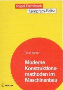 Moderne Konstruktionsmethoden im Maschinenbau