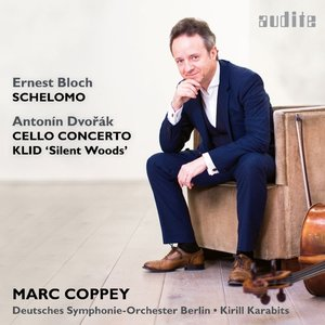 Marc Coppey:Cello Concerto & Schelomo