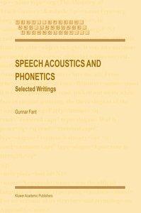 Speech Acoustics and Phonetics