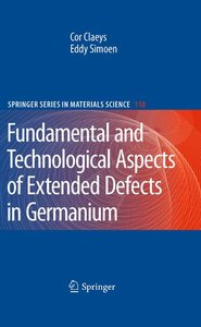 Fundamental and Technological Aspects of Extended Defects in Ger