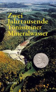 Zweitausend Jahre Tönissteiner Mineralwasser