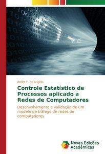 Controle Estatístico de Processos aplicado a Redes de Computador