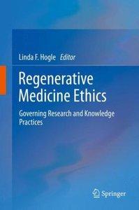 Regenerative Medicine Ethics