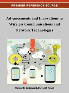 Advancement and Innovations in Wireless Communications and Netwo