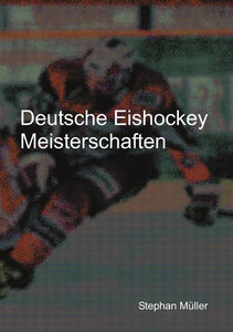 Deutsche Eishockey Meisterschaften