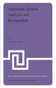 Automatic Speech Analysis and Recognition