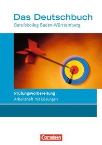 Das Deutschbuch für die Fachhochschulreife BK. Berufskolleg-Prüf