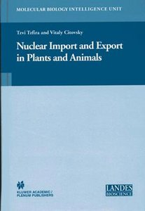 Nuclear Import and Export in Plants and Animals