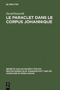 Le Paraclet dans le corpus johannique