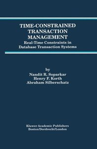 Time-Constrained Transaction Management