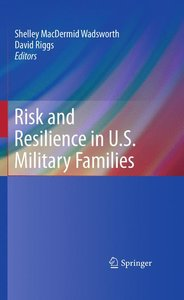Risk and Resilience in U.S. Military Families