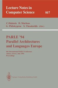 PARLE '94 Parallel Architectures and Languages Europe