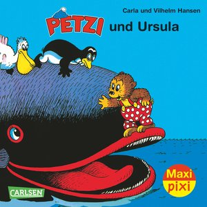 Maxi-Pixi Nr. 137: VE 5 Petzi und Ursula