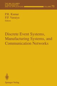 Discrete Event Systems, Manufacturing Systems, and Communication