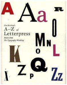 Alan Kitching\'s A-Z of Letterpress