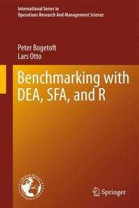 Benchmarking with DEA, SFA, and R