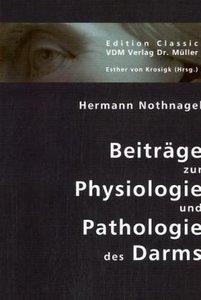 Beiträge zur Physiologie und Pathologie des Darms