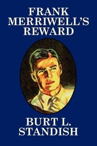 Frank Merriwell's Reward