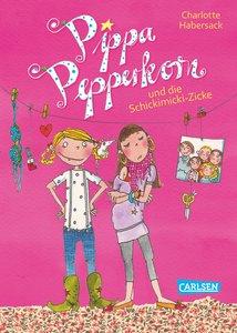 Pippa Pepperkorn 03: Pippa Pepperkorn und die Schickimicki-Zicke