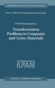 IUTAM Symposium on Transformation Problems in Composite and Acti