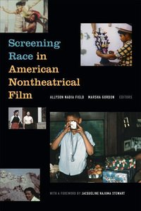 Screening Race in American Nontheatrical Film