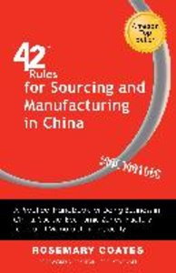42 Rules for Sourcing and Manufacturing in China (2nd Edition)