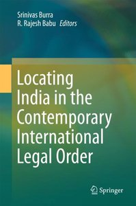 Locating India in the Contemporary International Legal Order