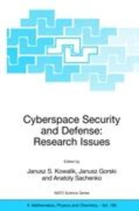Cyberspace Security and Defense: Research Issues