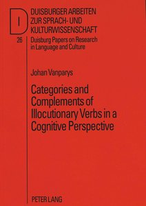 Categories and Complements of Illocutionary Verbs in a Cognitive