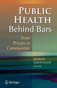 Public Health Behind Bars