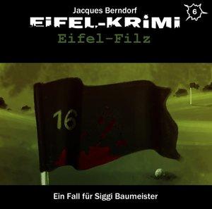 Eifel-Krimi Folge 6-Eifel-Filz