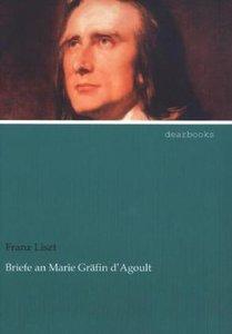Briefe an Marie Gräfin d'Agoult