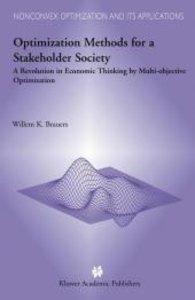 Optimization Methods for a Stakeholder Society
