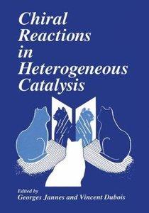 Chiral Reactions in Heterogeneous Catalysis