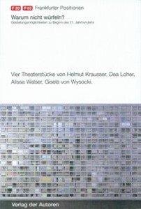 Frankfurter Positionen 2003. Warum nicht würfeln?