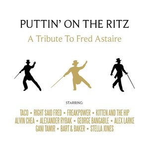 PUTTIN\' ON THE RITZ-A Tribute To Fred Astaire