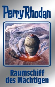Perry Rhodan 104. Raumschiff des Mächtigen