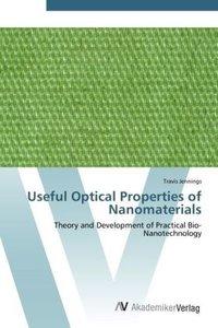 Useful Optical Properties of Nanomaterials
