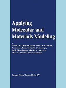 Applying Molecular and Materials Modeling