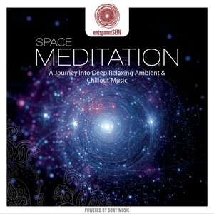 entspanntSEIN-Space Meditation (A Journey Into D