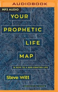 Your Prophetic Life Map: Navigating Your Destiny Through Intenti