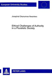 Ethical Challenges of Authority in a Pluralistic Society