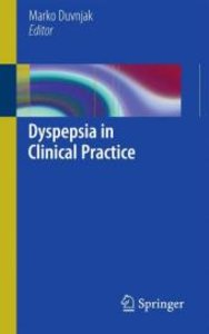 Dyspepsia in Clinical Practice