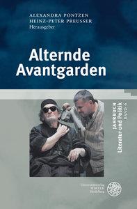 Jahrbuch Literatur und Politik 06. Alternde Avantgarden