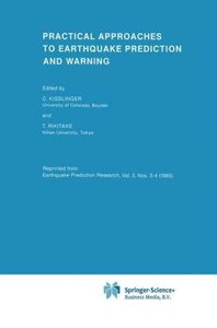 Practical Approaches to Earthquake Prediction and Warning