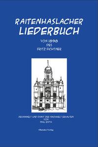 Raitenhaslacher Liederbuch des Fritz Fichtner von 1898