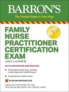 Barron\'s Family Nurse Practitioner Certification Exam with Onli