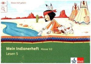Mein Indianerheft. Lesen E. Arbeitsheft Klasse 1/2 (5-er Paket)