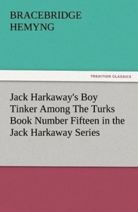 Jack Harkaway's Boy Tinker Among The Turks Book Number Fifteen i